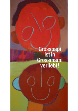 27. Grosspapi ist in Grossmami verliebt!